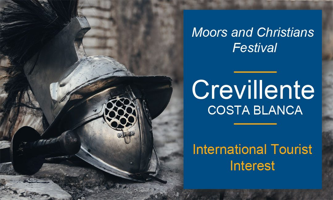 The Moors and Christians Festival of Crevillente, Costa Blanca, declared of International Tourist Interest